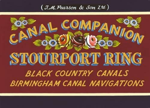 Pearson's Canal Companion, Stourport Ring: Black Country Canals & Birmingham Canal Navigations By Michael Pearson