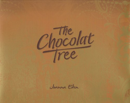 The Chocolat Tree By Joanna Eden