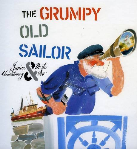 The Grumpy Old Sailor By Janice Armstrong