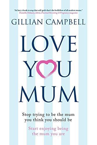 Love You Mum By Gillian Campbell