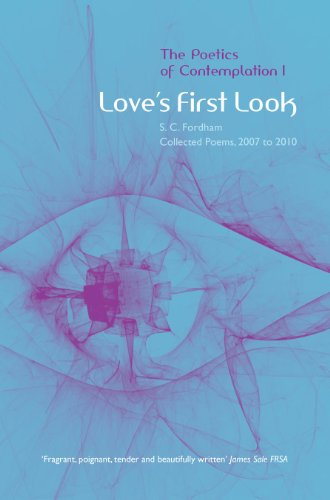 Love's First Look: 1 By S. C. Fordham