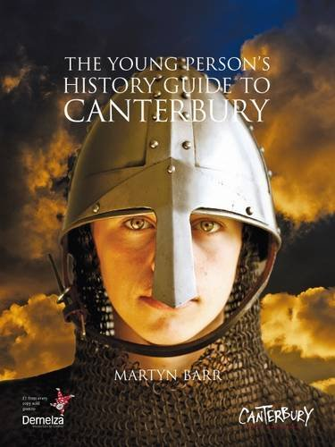 The Young Person's History Guide to Canterbury By Martyn Barr