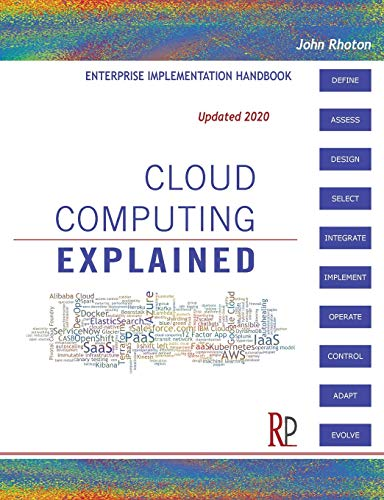 Cloud Computing Explained: Handbook for Enterprise Implementation by John Rhoton
