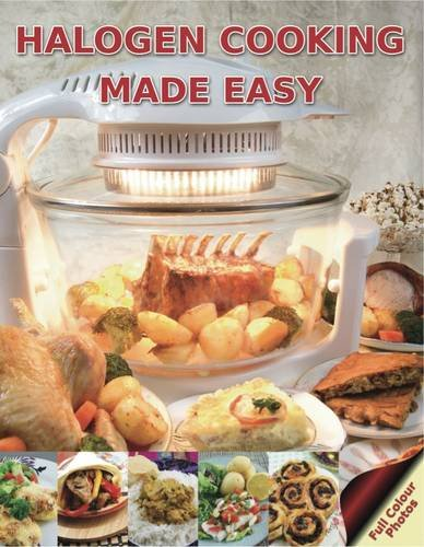 Halogen Cooking Made Easy: Part of the Halogen Made Simple Range by Paul Brodel