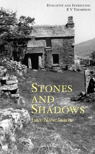 Stones And Shadows By Jane Nancarrow