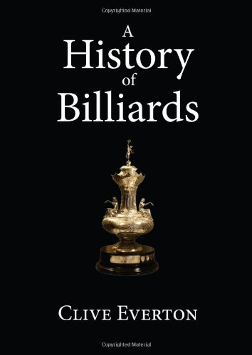 A History of Billiards By Clive Everton