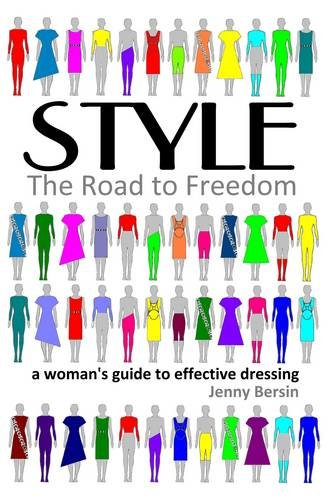 Style: The Road to Freedom By Jenny Bersin