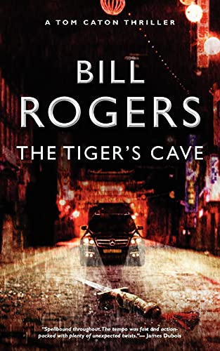 The Tigers's Cave By Bill Rogers