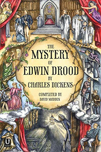 The Mystery of Edwin Drood (Completed by David Madden) By Charles Dickens