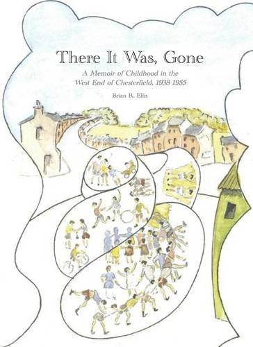There it Was, Gone By Brian Roger Ellis