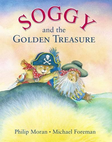 Soggy and the Golden Treasure By Philip Moran