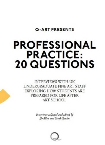 Professional Practice: 20 Questions By Sarah Rowles
