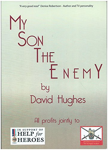 My Son the Enemy By David Hughes