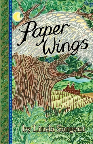 Paper Wings By Linda Sargent