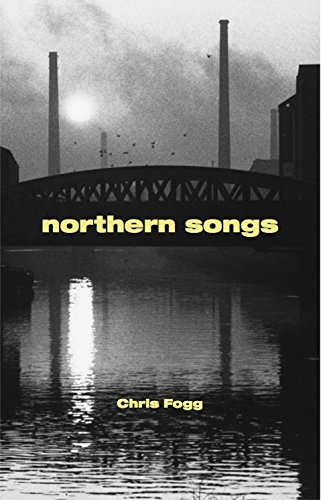 Northern Songs By Chris Fogg