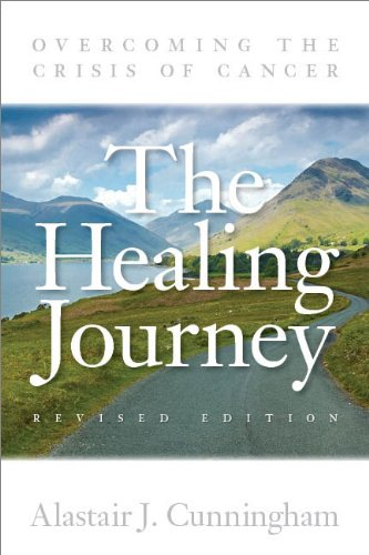 The Healing Journey By Alastair J. Cunningham