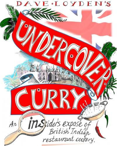 Undercover Curry By Dave Loyden