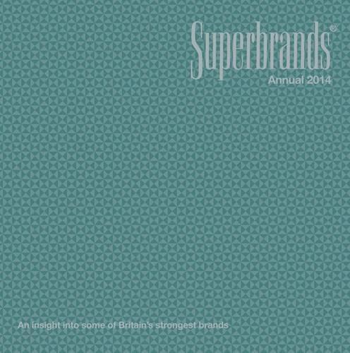 Superbrands Annual: 2014 by Superbrands Ltd.