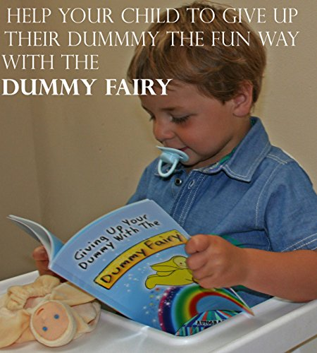 Giving Up Your Dummy with the Dummy Fairy By Laura Griffiths