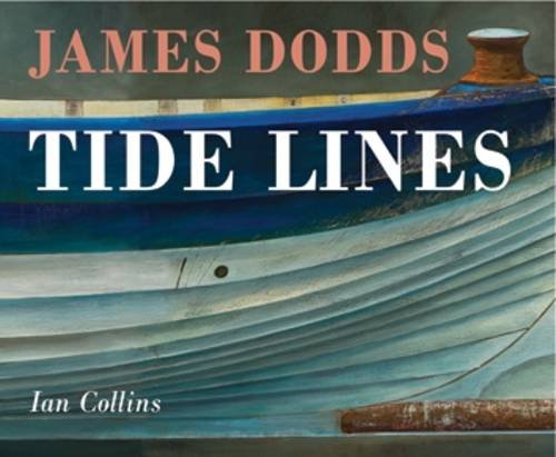 James Dodds Tide Lines By Ian Collins