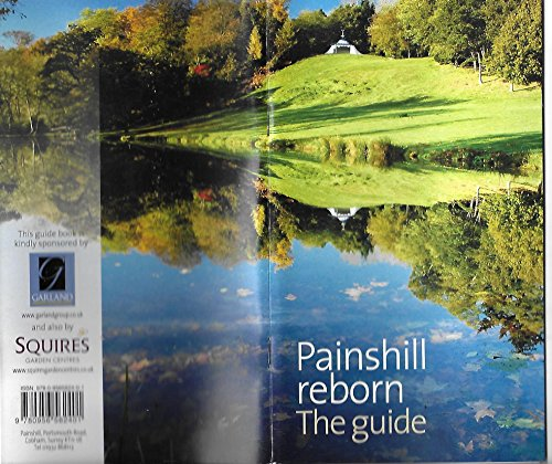 Painshill Reborn By Sally Rowat