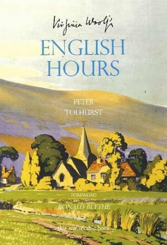 Virginia Woolf's English Hours par Peter Tolhurst