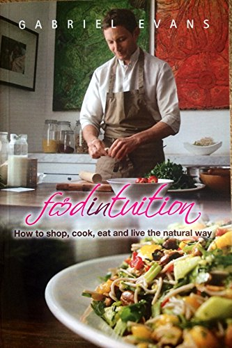 Food Intuition By Gabriel Evans