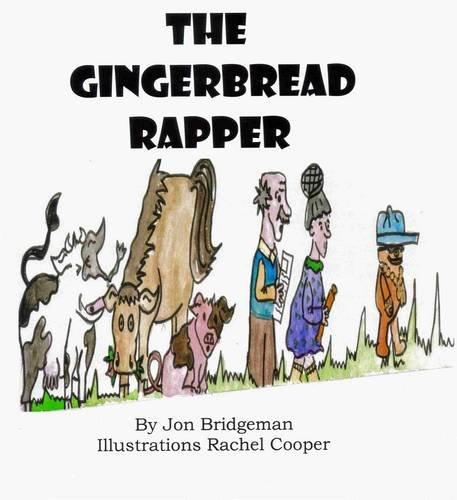 The Gingerbread Rapper By Jon Bridgeman