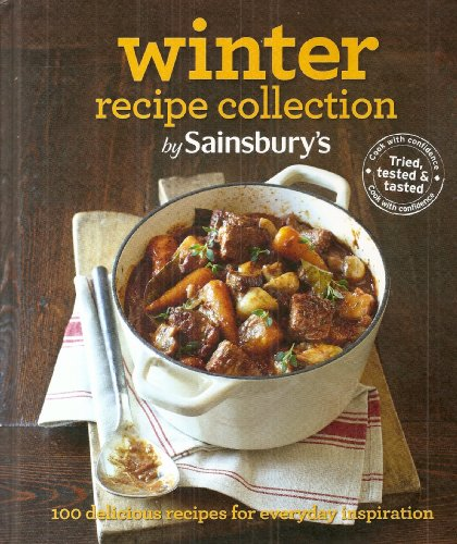 Winter Recipe Collection: v. 1 by Sainsbury's