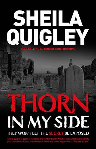 Thorn in My Side By Sheila Quigley