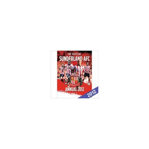 The Official Sunderland AFC Annual: 2012 by