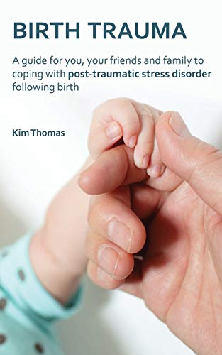 Birth Trauma By Kim Thomas