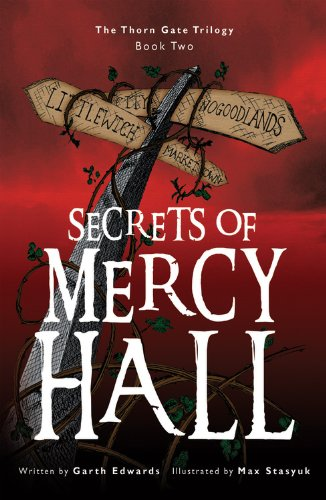 The Secrets of Mercy Hall By Garth Edwards