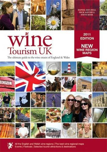 Wine Tourism UK By Daniel Satchell