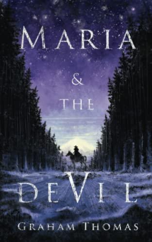 Maria & The Devil By Graham Thomas