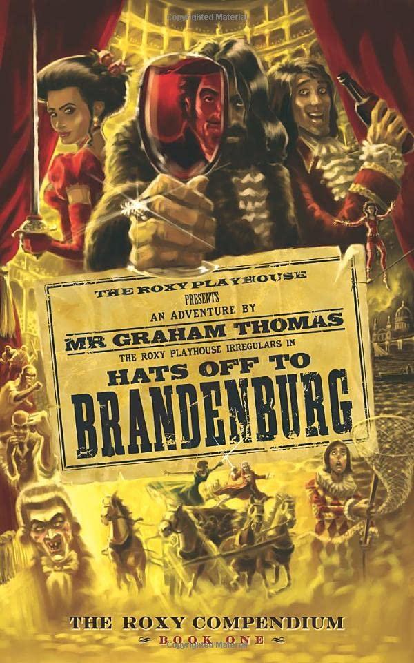 Hats Off to Brandenburg By Graham Thomas