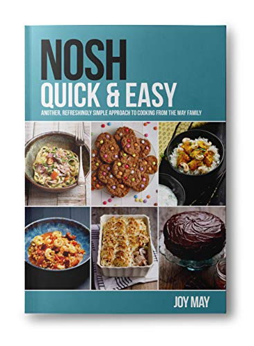NOSH Quick & Easy By Joy May