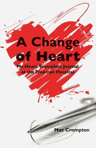 A Change of Heart By Max Crompton