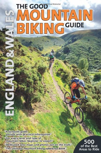 The-Good-Mountain-Biking-Guide-England-amp-W-by-Active-Maps-Limited-0956802907