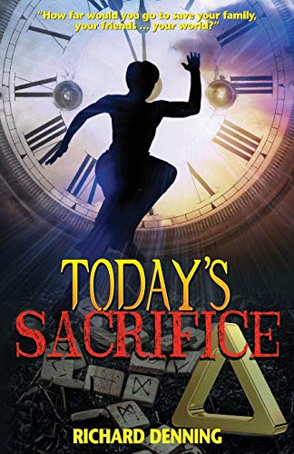 Today's Sacrifice By Richard Denning