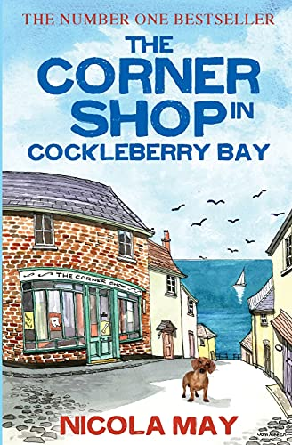 The Corner Shop in Cockleberry Bay By Nicola May