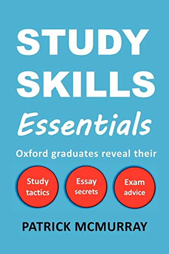 Study Skills Essentials: Oxford Graduates Rev... by McMurray, Patrick 0956845606
