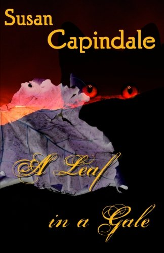A Leaf in a Gale By Susan Capindale