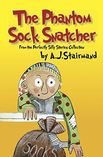 The Phantom Sock Snatcher By Anne Josephine Stairmand