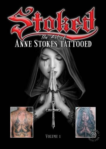 Stoked: The Art of Anne Stokes Tattooed By Anne Stokes