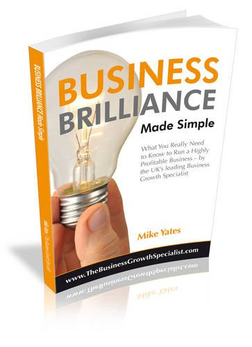 Business Brilliance Made Simple By Mike Yates