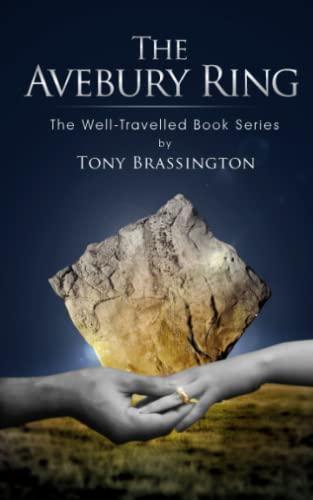The Avebury Ring By Tony Brassington