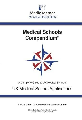 Medical Schools Compendium By Iain Kennedy