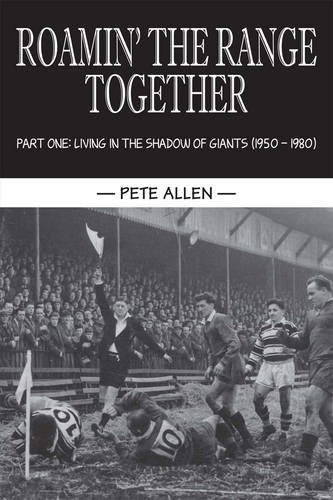 Roamin' the Range Together By Pete Allen