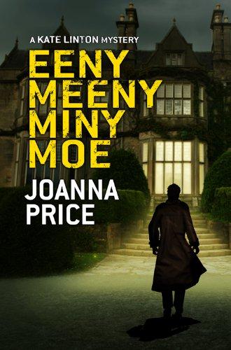 Eeny Meeny Miny Moe (Kate Linton Series) By Joanna Price